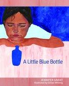 A Little Blue Bottle Hardback