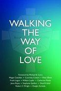 Walking the Way of Love Paperback