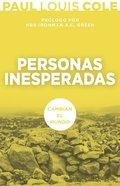 Personas Inesperadas: Cambian El Mundo (Just A Bartender) Paperback
