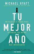 Un Plan De 5 Pasos Para Alcanzar Tus Metas MS Importantes (Your Best Year Ever) Paperback