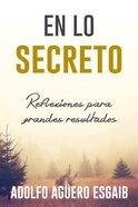 Reflexiones Para Grandes Resultados (In The Secret Place) Paperback