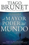 Descubre El Mayor Poder Del Mundo (Discover The Greatest Power In The World) Paperback