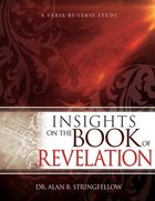 Insights on the Book of Revelation: A Verse By Verse Study Paperback