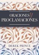 Oraciones Y Proclamaciones (Prayers & Proclamations) Paperback