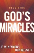 Receiving God's Miracles Paperback