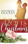 The 12 Gifts of Christmas Paperback