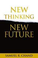 New Thinking, New Future Hardback