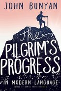 The Pilgrim's Progress in Modern Language Paperback