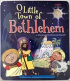 O Little Town of Bethlehem (A Christmas Carol Book Series) Board Book