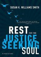 Rest For the Justice-Seeking Soul Hardback