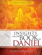 Insights on the Book of Daniel: A Verse-By-Verse Study Paperback