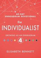 The Individualist: Growing as An Enneagram 4 Hardback