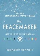 The Peacemaker: Growing as An Enneagram 9 Hardback