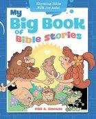 My Big Book of Bible Stories: Rhyming Bible Fun For Kids Paperback