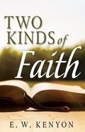 The Two Kinds of Faith Paperback