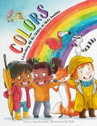 Colors: Celebrating All the Colors in God's Rainbow Hardback