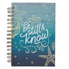 Journal- Be Still and Know, Blue Sea (Be Still Collection) Spiral