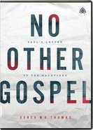 No Other Gospel: Paul's Letter to the Galatians (14 Twenty-Three Minute Messages) (Dvd) DVD
