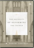 Necessity of Reforming the Church, the Six 24-Minute Messages (Dvd) DVD