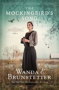 The Mockingbird's Song (#02 in Amish Greenhouse Mystery Series) Paperback