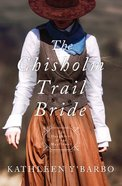 The Chisholm Trail Bride (Daughters Of The Mayflower Series) eBook
