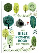 The Bible Promise Book For Fathers Hardback
