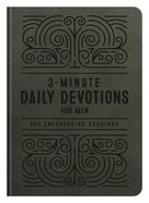 3-Minute Daily Devotions For Men: 365 Encouraging Readings (3 Minute Devotions Series) Paperback