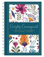 Everyday Encouragement: A Spiritual Refreshment Devotional Journal Spiral
