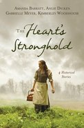 The Heart's Stronghold eBook