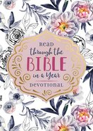 Read Through the Bible in a Year Devotional Paperback