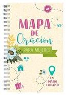 Mapa De Oracion Para Mujeres: Un Diario Creativo Spiral