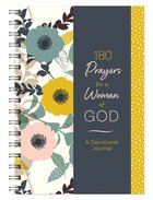 180 Prayers For a Woman of God Devotional Journal Spiral