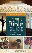 1-Minute Bible Guide: 180 Key Ideas Paperback