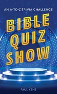 Bible Quiz Show: An A-To-Z Trivia Challenge Mass Market