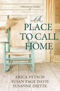 A Place to Call Home (My Heart Belongs Series) Paperback