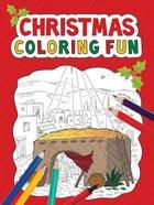 Christmas Coloring Fun Paperback