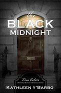 The Black Midnight (True Colors Series) Paperback