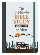 The 5-Minute Bible Study Journal For Men Paperback