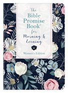 The Bible Promise Book For Morning & Evening  (Women's Edition) Paperback