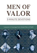 Men of Valor: 3-Minute Devotions Paperback