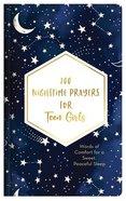 200 Nighttime Prayers For Teen Girls: Words of Comfort For a Sweet, Peaceful Sleep Hardback
