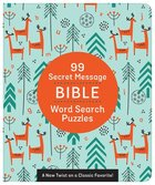 99 Secret Message Bible Word Search Puzzles: A New Twist on a Classic Favorite! Paperback