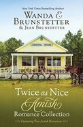 Twice as Nice Amish Romance Collection (Includes The Lopsided Christmas Cake And The Farmers' Market Mishap) Paperback