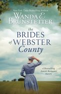 Brides of Webster County, the : Going Home/On Her Own/Dear to Me/Allison's Journey (4 in 1) (Brides Of Webster County Series) Paperback