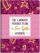 The 5-Minute Prayer Plan For Teen Girls Journal Paperback