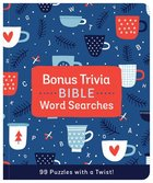 Bonus Trivia Bible Word Searches: 99 Puzzles With a Twist! Paperback