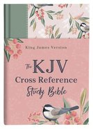 KJV Cross Reference Study Bible Women's Edition Sage Songbird (Red Letter Edition) Hardback