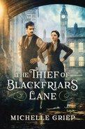 The Thief of Blackfriars Lane Paperback