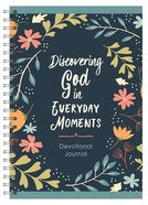 Discovering God in Everyday Moments (Devotional Journal) Spiral
