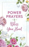 Power Prayers to Bless Your Heart Paperback
